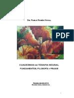 Cuadernos de Terapia Neural. Fundamentos, Filosofía y Praxis. Dr. Pablo R. Koval.