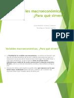 Variables macroeconómicas, ¿Para qué sirven 09-06-019.pptx
