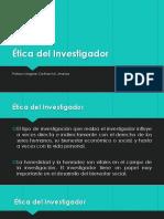Ética Del Investigador