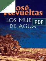 josc3a9-revueltas-los-muros-de-agua.pdf