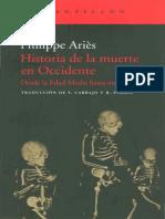 ARIES, Philippe - Historia de La Muerte en Occidente. Desde La Edad Media Hasta Nuestros Días