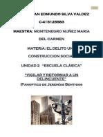 El Panóptico medio de vigilancia y readaptación criminal.