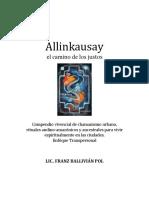 (Franz Ballivian Pol) - Allinkausay (El Camino de Los Justos)