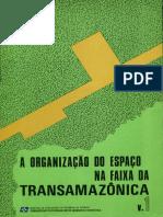 A Organização Do Espaço Na Faixa Da Transamazônica