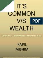 It s Common v s Wealth by Kapil Mishra