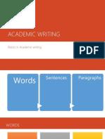 Basics in Academic Writing