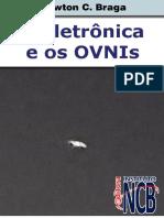 A Eletronica e Os OVNI - Newton C. Braga