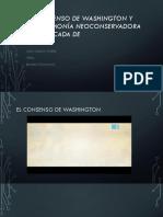 El Consenso de Washington y La Hegemonía Neoconservadora