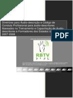 Diretrizes para áudio-descrição e Código de Conduta Profissional para Áudio-descritores