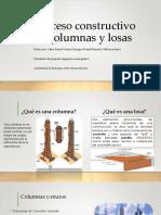 Proceso Constructivo de Columnas y Losas