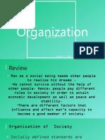 Organization of Society Final Copy
