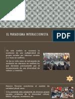 EL-PARADIGMA-INTERACCIONISTA-EXPO-FINAL.pptx