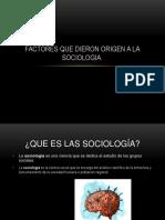 Factores de Origen de La Sociologia