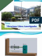 345851133-Sesion-8-2015-2-VIBRACION-LIBRE-AMORTIGUADA-pdf.pdf
