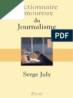 Serge July Dictionnaire Amoureux Du Journalisme Torture Journaux Et Magazines