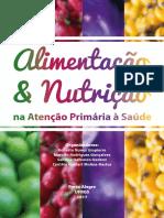 Alimentação & Nutrição Na Atenção Primária à Saúde (2017)