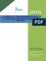 Una mirada a la formación de profesionales en Pedagogía Infantil y Educación Especial en Colombia desde la caracterización de sus propuestas formativas.pdf