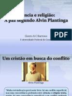 Ciência e Religião - A Paz Segundo Plantinga