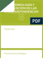 Epidemiología y Prevención de Las Drogodependencias