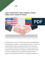 Qué Le Espera Al TLC Entre Colombia y Estados Unidos