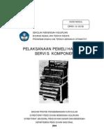 Pelaksanaan Pemeliharaan Servis Komponen