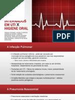 Infecção Pulmonar Grave Em Pacientes Internados Em Uti x Higiene Oral