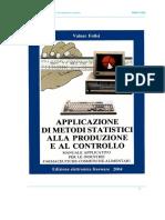 Folisi V. (2004), Applicazione di metodi statistici alla produzione e al controllo, SEF.pdf