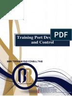 Training Port Development and Control