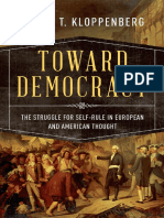 James T. Kloppenberg - Toward Democracy_ the Struggle for Self-Rule in European and American Thought-Oxford University Press (2016)