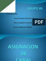 Grupo6 Asignacion de Canal Ult