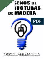 Hablemos Sobre Los Diseños de Estructuras de Madera