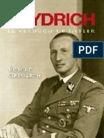 Heydrich El Verdugo de Hitler Robert Gerwath