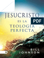 Jesucristo es la teologia perfecta - Bill Johnson