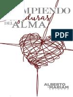 Rompiendo Ligaduras Del Alma - Alberto & Marian Delgado