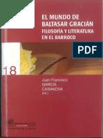 García Casanova, Juan Francisco (ed) - El Mundo de Baltasar Gracián.pdf