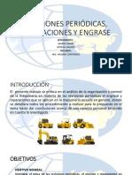 Revisiones Periodicas Engrase y Reparaciones