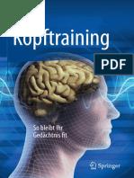 Kopftraining_ So Bleibt Ihr Gedächtnis Fit-Springer-Verlag Berlin Heidelberg (2016) - Petra Binder