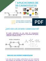 Usos y Aplicaciones de Ácidos Carboxílicos