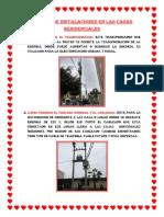 Informe de Instalaciones en Las Casas Residenciales