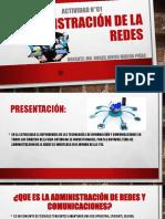 ACT N°01 ADMINISTRACION DE REDES