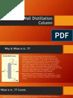 Dividedwalldistillationcolumn Completed1 140105081944 Phpapp02