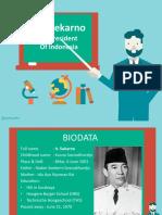 Presentation - Ir. Soekarno