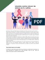 Lucha de Colombia Contra Cáncer de Mama