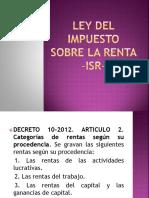 Ley Del Impuesto Sobre La Renta –Isr- (Regimenes)