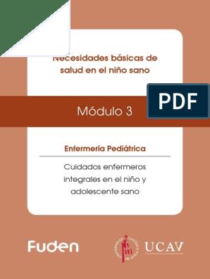 Módulo 3 Necesidades Básicas De Salud En El Niño Sano