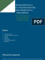 Aportaciones de La Ciencia y Tecnología Del Mundo Árabe en La Edad Media