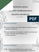 Eletrônica Digital I - Circuitos Combinacionais III - SOMADORES