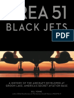 Area 51 - Black Jets_ A History of the Aircraft Developed at Groom Lake, America's Secret Aviation Base.pdf