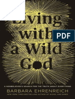 Living with a Wild God A Nonbeliever's Search for the Truth about Everything.epub