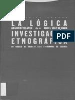 [Antropología] Honorio Velasco y Ángel Díaz de Rada - La lógica de la investigación etnográfica_ un modelo de trabajo para etnógrafos de escuela (2006, Trotta).pdf